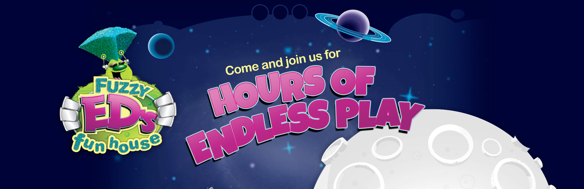 Join us for hours of endless play