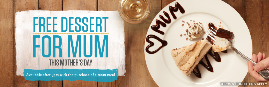 Free dessert for Mum this Mother's Day