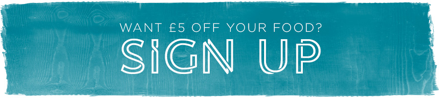 Sign up for £5 off your food bill